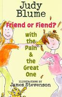 Friend or Fiend? With the Pain & the Great One