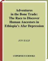 Adventures in the Bone Trade
