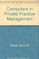 Computers in Private Practice Management