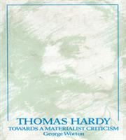 Thomas Hardy, Towards A Materialist Criticism