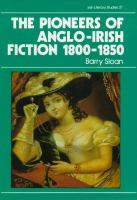 The Pioneers of Anglo-Irish Fiction, 1800-1850