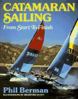 Catamaran Sailing From Start to Finish