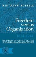 Freedom Versus Organization, 1814-1914