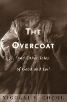 The Overcoat, and Other Tales of Good and Evil