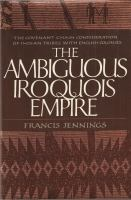 The Ambiguous Iroquois Empire