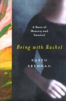 Being With Rachel