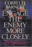 Engage the Enemy More Closely