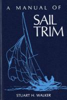 A Manual of Sail Trim
