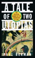 A Tale of Two Utopias