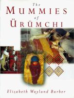 The Mummies of Ürümchi
