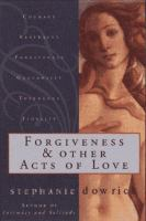 Forgiveness and Other Acts of Love