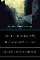 Dark Horses And Black Beauties
