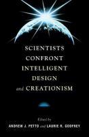 Scientists Confront Intelligent Design and Creationism