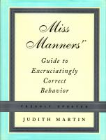 Miss Manners' Guide to Excruciatingly Correct Behavior