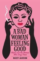 Bad Woman Feeling Good