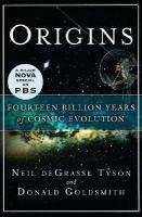 Origins : fourteen billion years of cosmic evolution