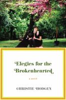 Elegies for the Brokenhearted