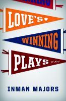 Love's Winning Plays