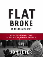 Flat Broke in the Free Market