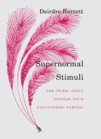 Supernormal Stimuli