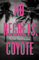 No Regrets, Coyote