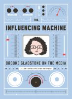 The Influencing Machine
