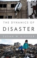 The Dynamics of Disaster