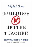 Building A Better Teacher