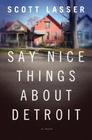 Say Nice Things About Detroit