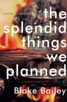 The Splendid Things We Planned