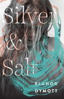 Silver and Salt