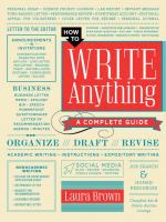 How to write anything : a complete guide