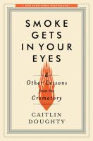 Smoke Gets in your Eyes - Doughty, Caitlin