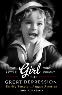 Cover image for The Little Girl Who Fought the Great Depression