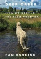 Deep Creek: Finding Hope In The High Country