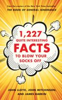 1,227 Quite Interesting Facts to Blow your Socks Off