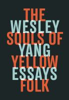 The souls of yellow folk : essaysxiv, 215 pages ; 22 cm