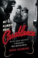 We'll Always Have Casablanca