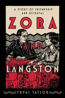 Zora And Langston: A Story Of Friendship And Betrayal
