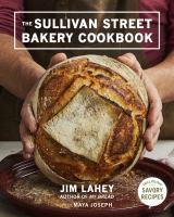 Sullivan Street Bakery Cookbook