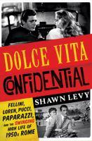 Dolce Vita Confidential