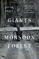 Giants of the Monsoon Forest