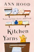 Kitchen Yarns