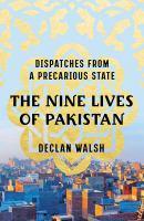 The Nine Lives of Pakistan