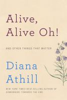 Alive, Alive Oh! and Other Things That Matter