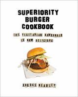 Superiority Burger Cookbook