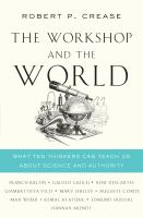 The Workshop and the World