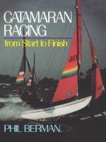 Catamaran Racing From Start to Finish