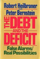 The Debt and the Deficit