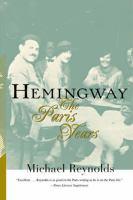 Hemingway : the Paris years